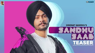"""Presenting Debut Album Teaser Of """"Sandhu Saab""""   To Get My Latest News, And Song Update Click Here To Subscribe Button : http://bit.ly/SubscribeHimmat   Album : Sandhu Saab Singer : Himmat Sandhu Facebook : https://www.facebook.com/HimmatSandhu84 Instagram : https://instagram.com/HimmatSandhu84 SnapChat : https://www.snapchat.com/add/HimmatSandhu84  Shoot by : AD Singh Words by : Gill Raunta Editing : Jagjeet dhanoa Background music : Laddi Gill Project : Pinder Sidhu Poster : The Town Media Label : Himmat Sandhu Music Online Promotions & Digitally Distributed By : GK DIGITAL   Click Here To Subscribe : http://bit.ly/SubscribeHimmat    Music Consultant & Digital Partner : GK.DIGITAL Instagram : https://www.instagram.com/GK.DIGITAL    Enjoy And Stay Connected With  
