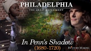 William Penn 1644 – 1718