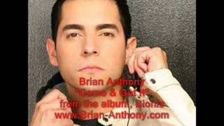"Brian Anthony ""Come & Get It"""