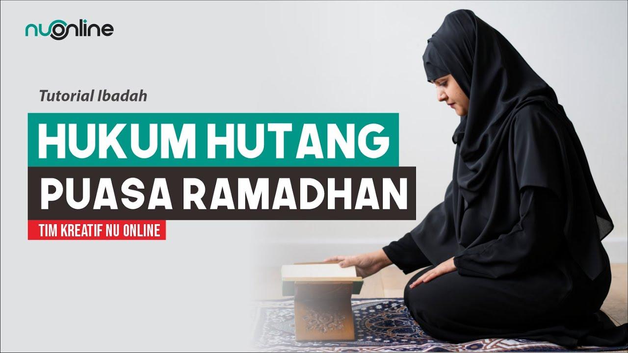 Perihal Utang Puasa Ramadhan yang Belum Dibayar