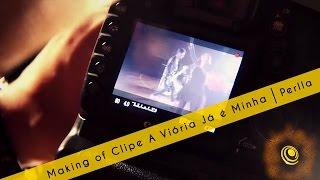 Making of Clipe A Vitória já é Minha - Perlla