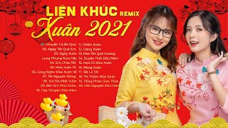 Nhạc Xuân 2021 Remix, Nhạc Tết EDM TIK TOK Htrol, lk nhạc xuân Remix Hay Nhất CHÀO XUÂN TÂN SỬU 2021