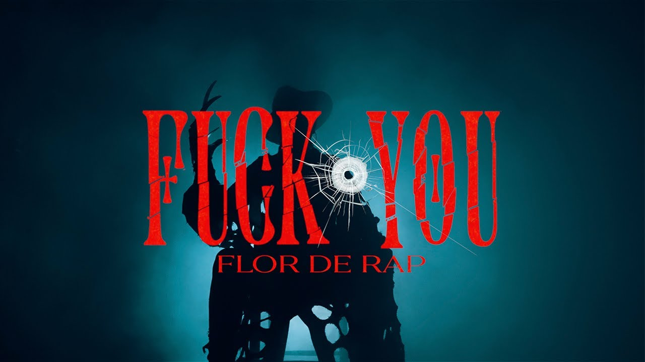 Flor de Rap - Fuck You