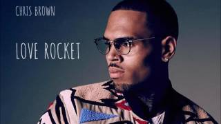 Chris Brown - Love Rocket