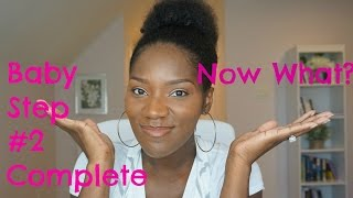 Baby Step 2 Complete | Now What?? | Financial Freedom Journey | FrugalChicLife