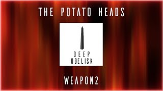 The Potato Heads - Weapon2
