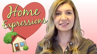 Useful Expressions & Idioms All About HOME