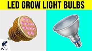 10 Best LED Grow Light Bulbs 2019