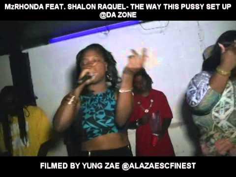 MzRHONDA FEAT SHALON RAQUEL - PUSSY SET UP
