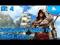Assassin's Creed 4 : Black Flag : Infiltration | Episode 4 - Let's Play
