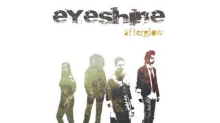 Eyeshine - Here Comes The End Again Acoustic