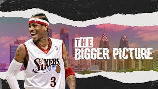 "Allen Iverson Mix - ""The Bigger Picture"""