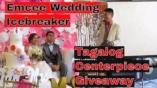 Emcee Wedding Icebreaker: Tagalog Centerpiece Giveaway