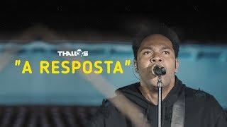 Thalles Roberto - A Resposta (vídeo oficial)