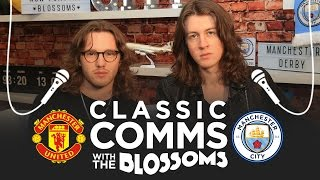 UNITED 1 6 CITY | CLASSIC COMMENTARY Ft BLOSSOMS