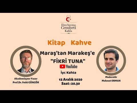 KİTAP&KAHVE / MARAŞ'TAN MARAKEŞ'E FİKRİ TUNA
