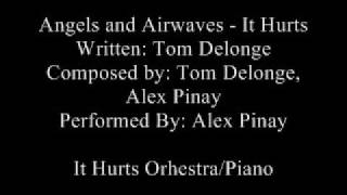 Angels and Airwaves - It Hurts Piano/Orchestra