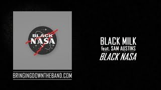 "Black Milk Ft. Sam Austins   ""Black NASA"" (Audio 