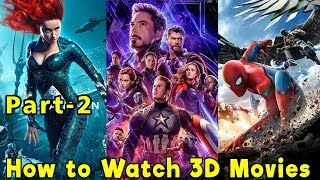 How to watch 3d movies in PC/laptop and mobile   part-2