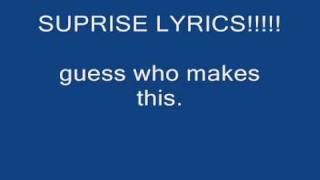 SUPRISE LYRICS VIDEO