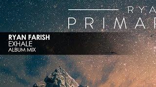 Ryan Farish - Exhale