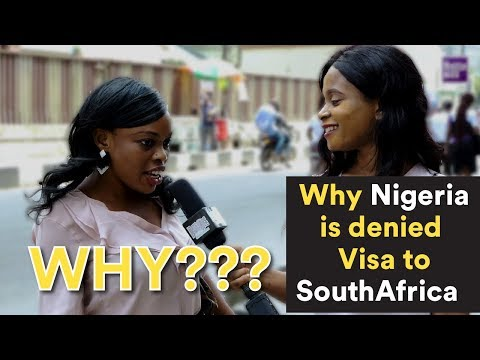 Why Nigeria is denied  Visa to SouthAfrica.