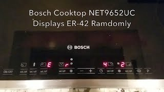How to repair Bosch Electric Cooktop that is displaying ER 42