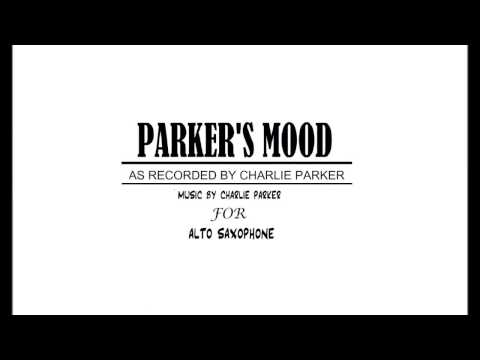 Parker's Mood -- Charlie Parker Transcribed Solo And Play Along