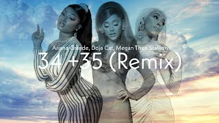 Ariana Grande - 34 + 35 Remix (feat. Doja Cat & Megan Thee Stallion) (Lyrics)
