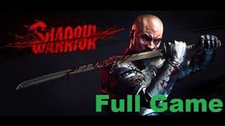 Shadow Warrior Full Game HD PC 2020 (Русские титры)