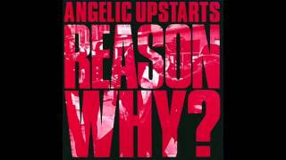 Angelic Upstarts - As The Passion