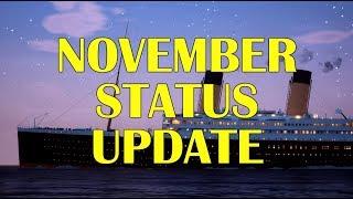 Titanic: Honor and Glory - Status Update - November, 2018
