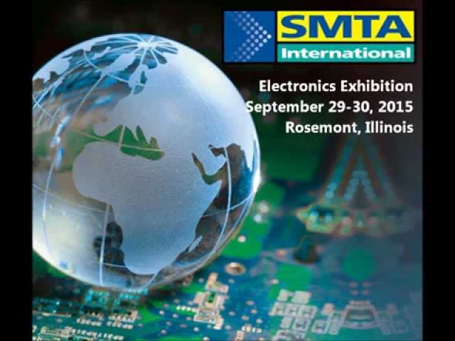 SMTA International Exhibition 2015 - Electronics Manufacturing