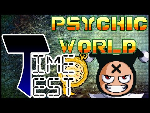 Time Test: Psychic World | Falkrum Tales