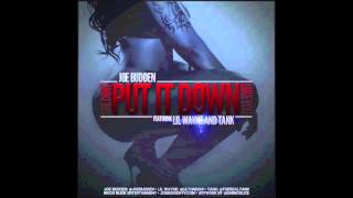Joe Budden - She Don't Put It Down feat. Lil Wayne + Tank