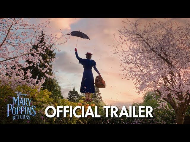 MARY POPPINS RETURNS (STARTS WEDNESDAY!) Trailer
