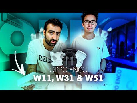 On a reçu les écouteurs OPPO Enco W11, W31 & W51