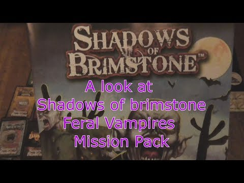 A look at Shadows of Brimstone Feral Vampires Mission Pack