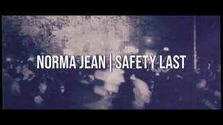 Norma Jean - Safety Last (Live Video)