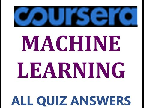 Machine Learning | Coursera | All Quiz Answers - YouTube