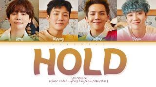"WINNER ""Hold (뜸)"" (Color Coded Lyrics Eng/Rom   - YouTube"
