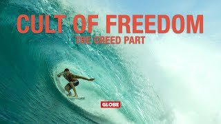 CULT OF FREEDOM: THE CREED PART | GLOBE BRAND
