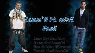 Lamm'G & miriL - Vonë (Official Lyric Video) 2013