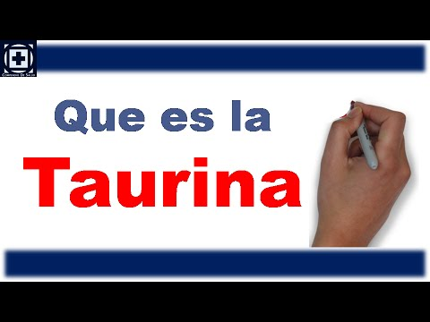 Que es la Taurina