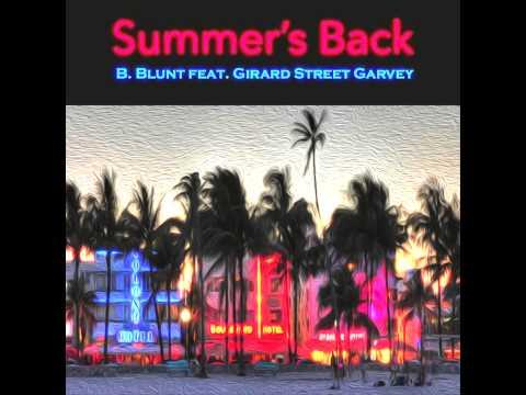 Summer's Back feat. Girard Street Garvey