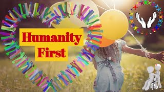 Humanity First, Love to Mankind, Motivational Video.