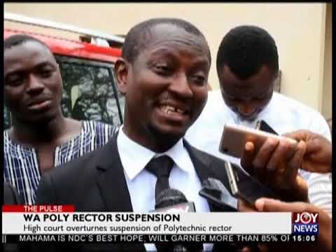 Wa Poly Rector Suspension - The Pulse on JoyNews (28-8-18)