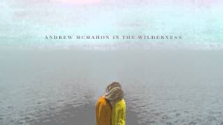 Andrew McMahon in the Wilderness - Black and White Movies [AUDIO]