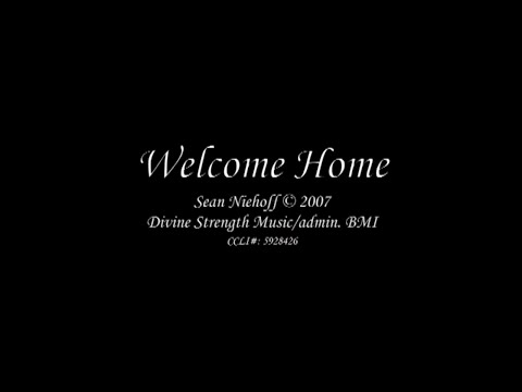 Welcome Home   Music Video