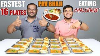 16 PLATES PAV BHAJI EATING CHALLENGE   Pav Bhaji Eating Competition   Food Challenge